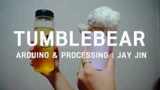 HCI Project - Tumblebear with Arduino, Processing, Bluetooth
