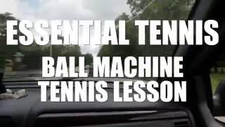 BALL MACHINE TENNIS LESSON