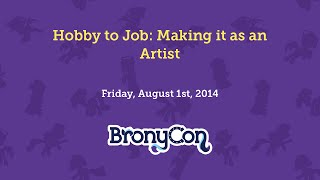 Hobby to Job: Making It as an Artist
