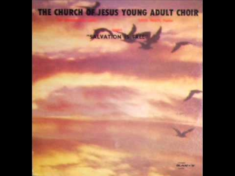 Church Of Jesus Young Adult Choir-I Shall Not Be Moved ...