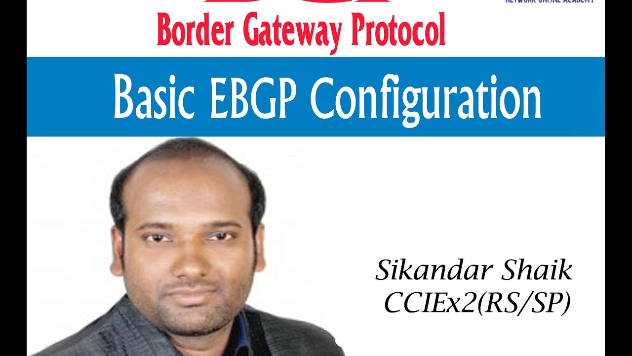 Basic EBGP Configuration - Video By Sikandar Shaik || Dual CCIE (RS/SP) # 35012