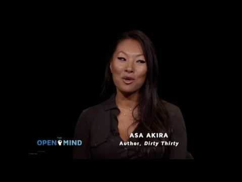 The Open Mind – Sexuality as Free Expression – Asa Akira