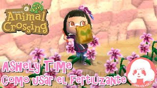 Animal Crossing New Leaf - Ashely Time - Como usar el fertilizante!