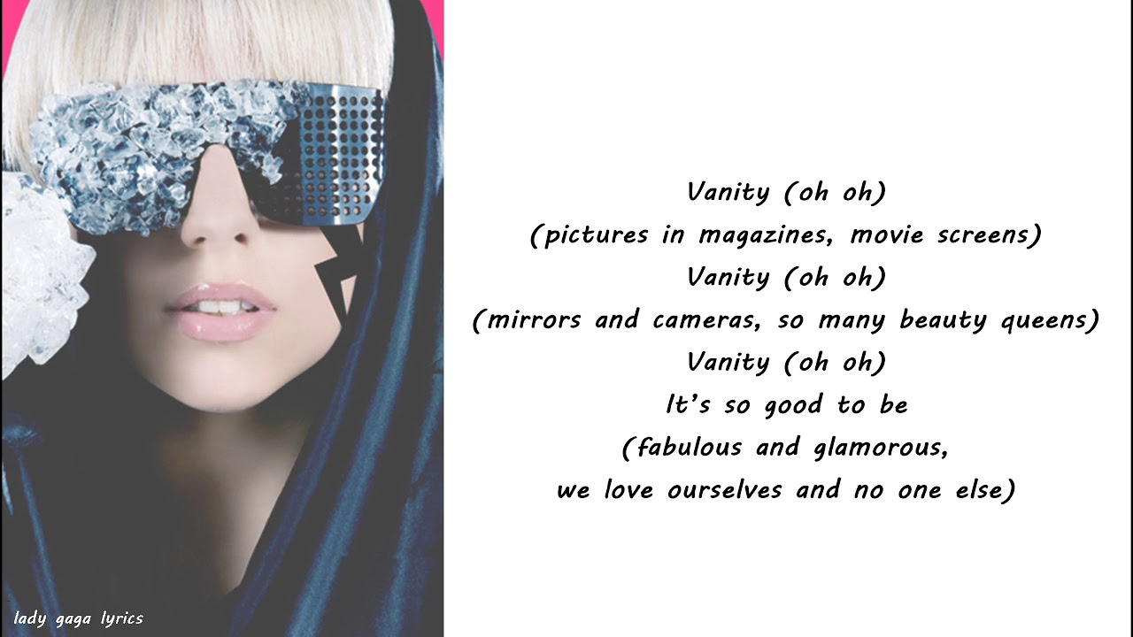 Lady Gaga - Vanity Lyrics
