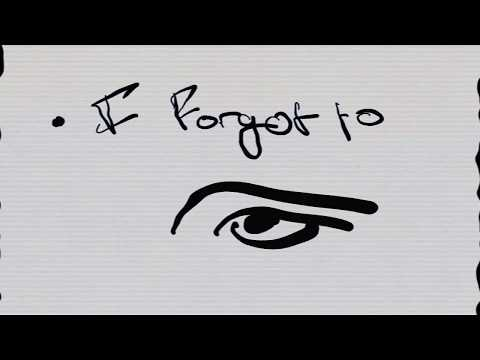 I Forgot To (Official Lyric Video)