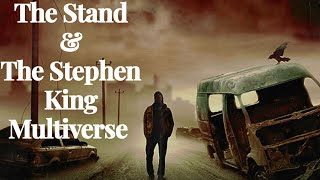 Stephen King's Multiverse: Connecting The Stand to The Dark Tower Series
