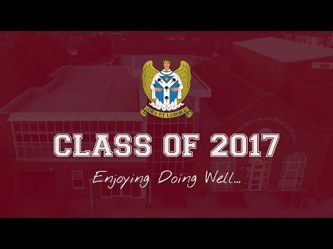 Dartford Grammar School - Leavers 2017 - Enjoying Doing Well...