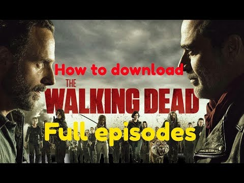How To Download Full Episodes Of Walking Dead Tv Show Or Any Tv Shows