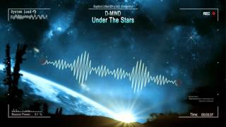 D-Mind - Under The Stars [HQ Original]