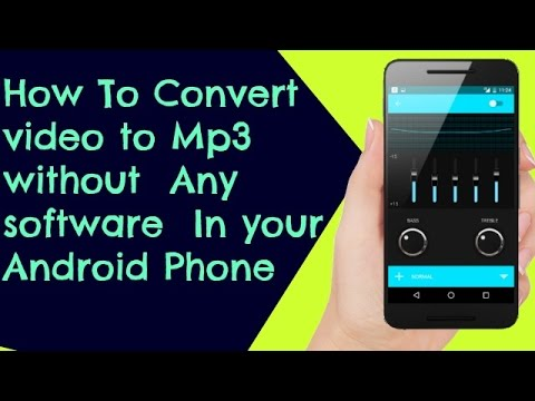 how to convert video to mp3 without any software in android phone youtube. Black Bedroom Furniture Sets. Home Design Ideas