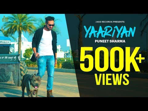 Yaariyan | ( Full Song) | Puneet Sharma | New Punjabi Songs 2019 | Latest Punjabi Songs 2019
