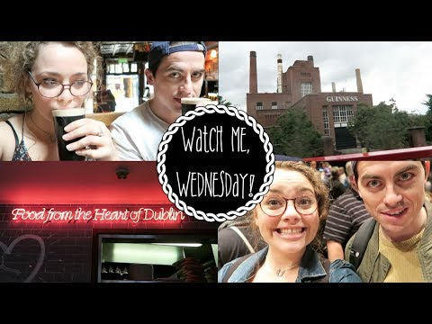 In Love With Dublin | Watch Me, Wednesday!