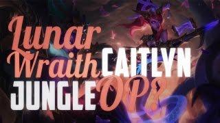 Nightblue3 - LUNAR WRAITH CAITLYN JUNGLE OP?