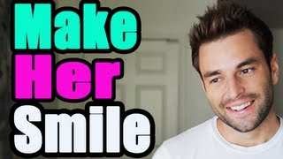 How to make her Smile - Mantalk