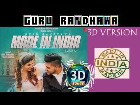MADE IN INDIA 3D Version || GURU RANDHAWA Latest Song 2018 || Bass Bosted