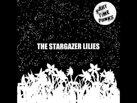 The Stargazer Lilies - Bathed In Blue