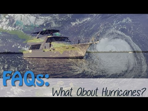 What Are Our Plans for Dealing with Hurricanes & Bad Weather? | Cruising FAQs