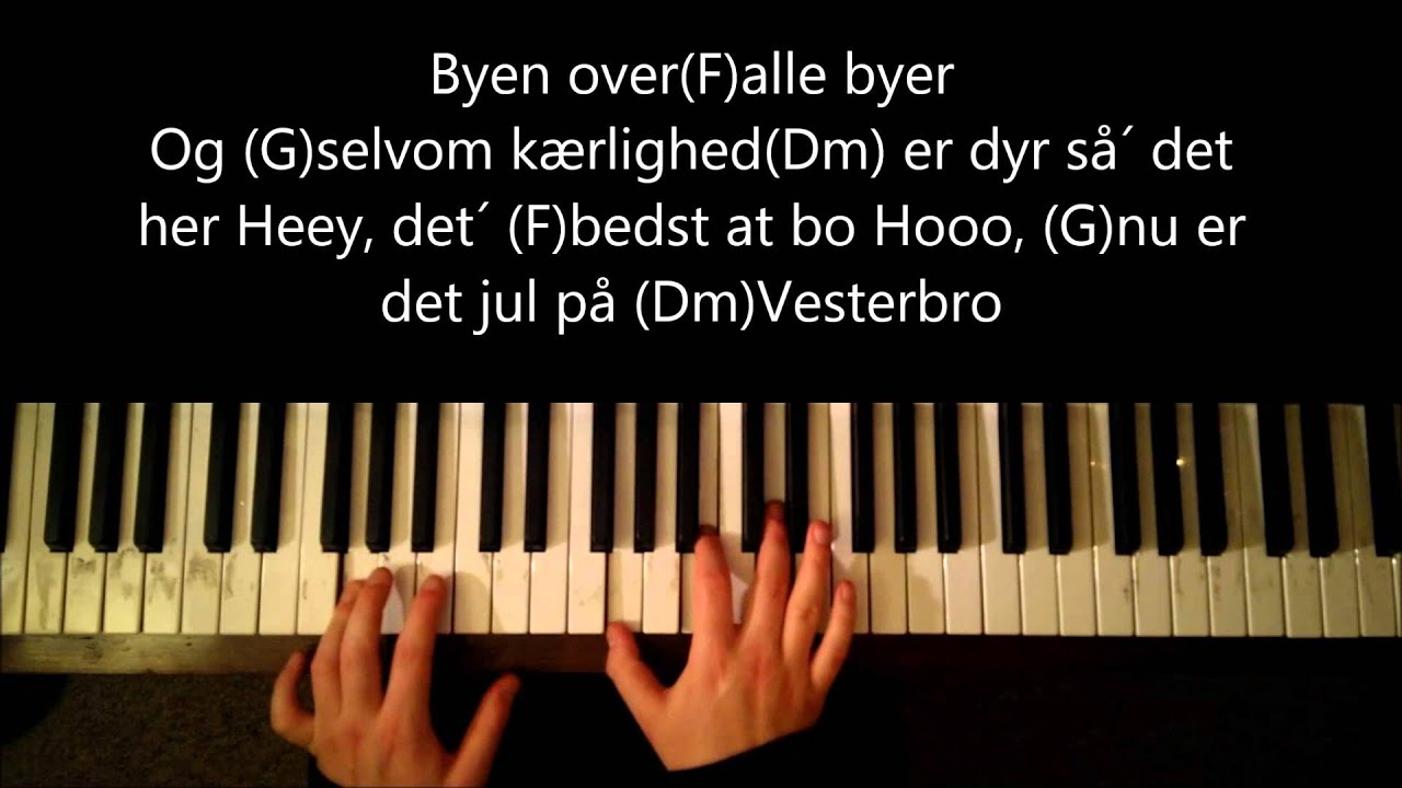 Lær at spille Jul På Vesterbro på klaver(Danish Christmas Tutorial)