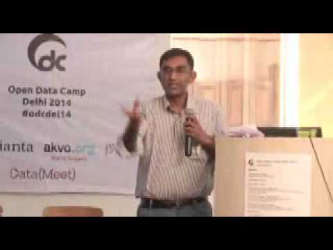 2014 Open Data Camp Delhi   Avinash Celestine