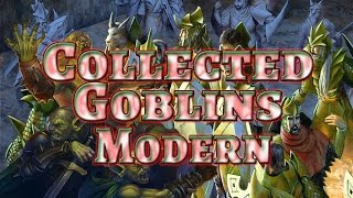 Modern Collected Goblins vs Merfolk Magic the Gathering