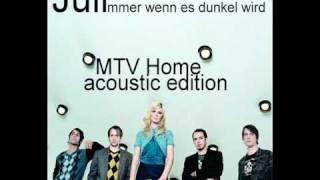 Juli   Immer wenn es dunkel wird   MTV Home acoustic edition  vid