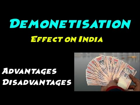 | What is Demonetisation? | Understand it with reference to India | Positive and Negative effects |