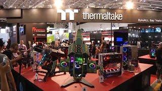 2018 Thermaltake at  Computex highlight