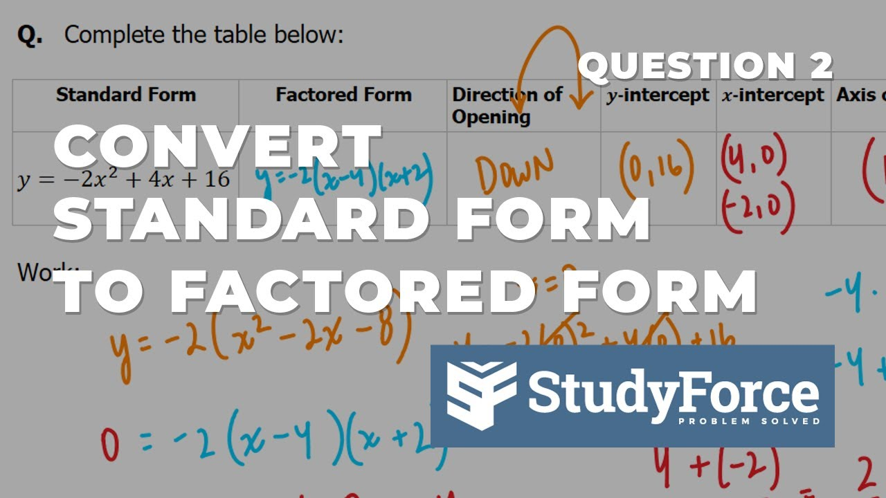 how to fully analyze the standard and factored form of a how to fully analyze the standard and factored form of a quadratic equation question 2 falaconquin