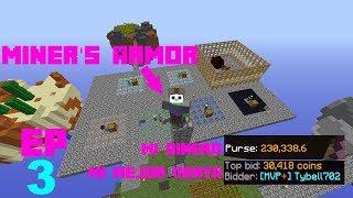 Hypixel skyblock - EP3 - Armadura de minero y cada vez soy más rico