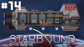 RASH Inc - Starbound - #14 - Mount Up For The Moon!