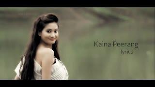 Kaina Peerang - Lyrics