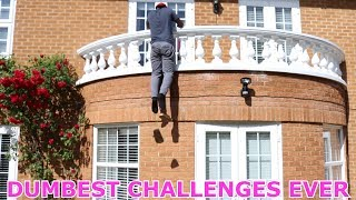 DUMBEST CHALLENGES EVER