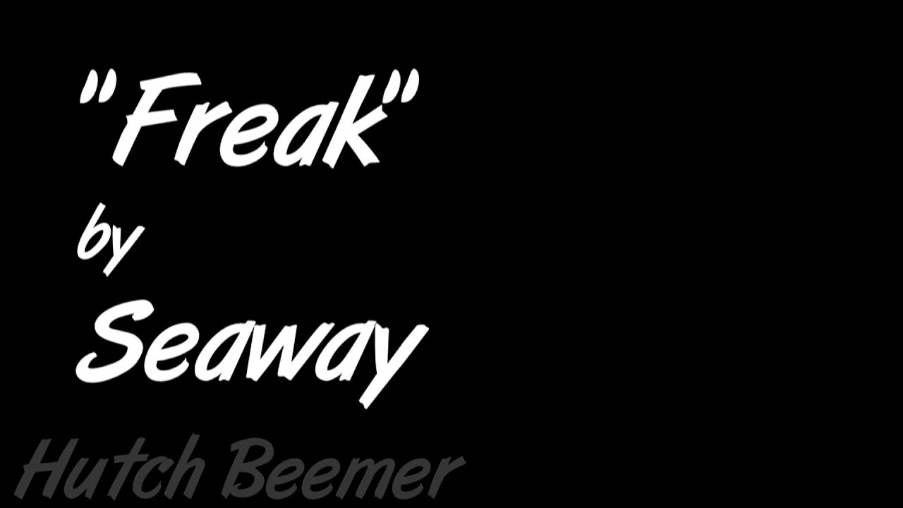 seaway-freak-lyrics-hutch-beemer