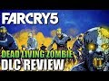 Far Cry 5 - Dead Living Zombies   DLC Review