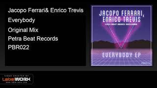 Jacopo Ferrari, Enrico Trevis - Everybody (Original Mix)