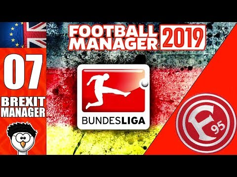 FM19 - Brexit Manager | C3 E7 - Fortuna Dusseldorf | BUNDESLIGA DEBUT! | Football Manager 2019