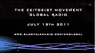 The Zeitgeist Movement | Global Radio | July 13th
