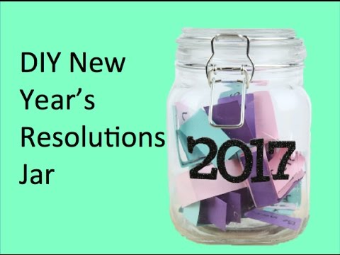 Diy New Year S Resolution Jar Youtube