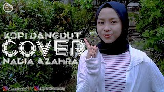Kopi Dangdut   cover   Nadia Azahra   fahmi Sahab   Lucky Partner Official