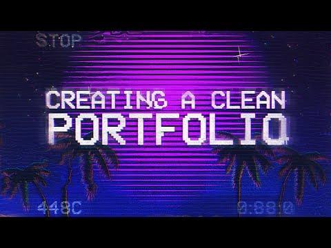 Tutorial: Creating A Clean Portfolio! *FREE*