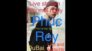 •Phúc Rey live BiGo live  hello mọi người - 13-1