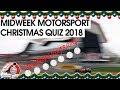 Midweek Motorsport Christmas Quiz 2018
