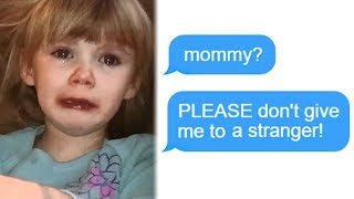 "r/Entitledparents ""Mommy? PLEASE Don\'t Give Me To A Stranger!"" Funny Reddit Posts"