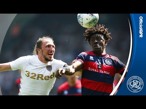 HIGHLIGHTS | LEEDS UNITED 2, QPR 0 - 06/05/18
