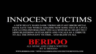 INNOCENT VICTIMS BY: BERDOO