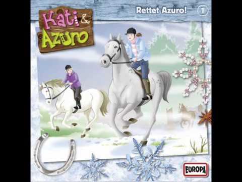 Kati Und Azuro Folge 1 Rettet Azuro