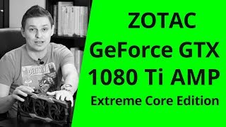 Майнинг на ZOTAC GeForce GTX 1080 Ti AMP Extreme Core Edition