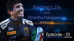 Racing Life with Dilantha Malagamuwa - 25.03.2018