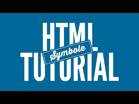 Symbole Einbinden - HTML Tutorial • [German] [HD]