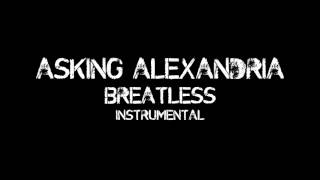 ASKING ALEXANDRIA - BREATLESS (INSTRUMENTAL/OFF VOCAL/MINUS ONE) HQ